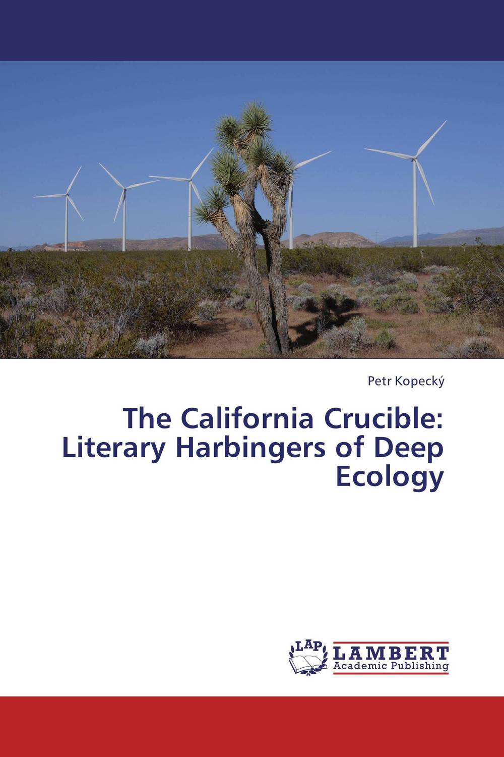The California Crucible: Literary Harbingers of Deep Ecology ripudaman singh karun deep and amandeep kaur brea subject stream gender
