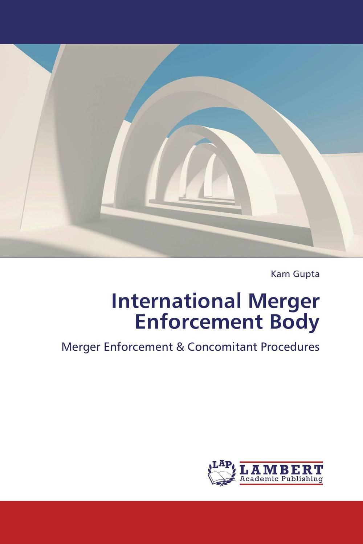 International Merger Enforcement Body need for speed rivals