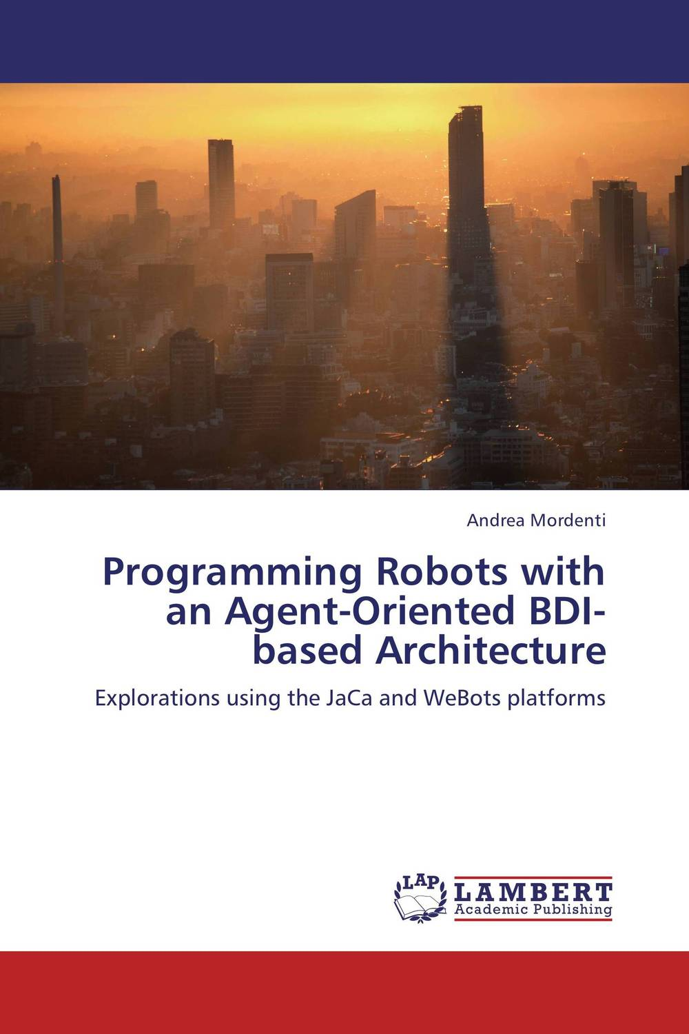 Programming Robots with an Agent-Oriented BDI-based Architecture bdi avion cherry 8928