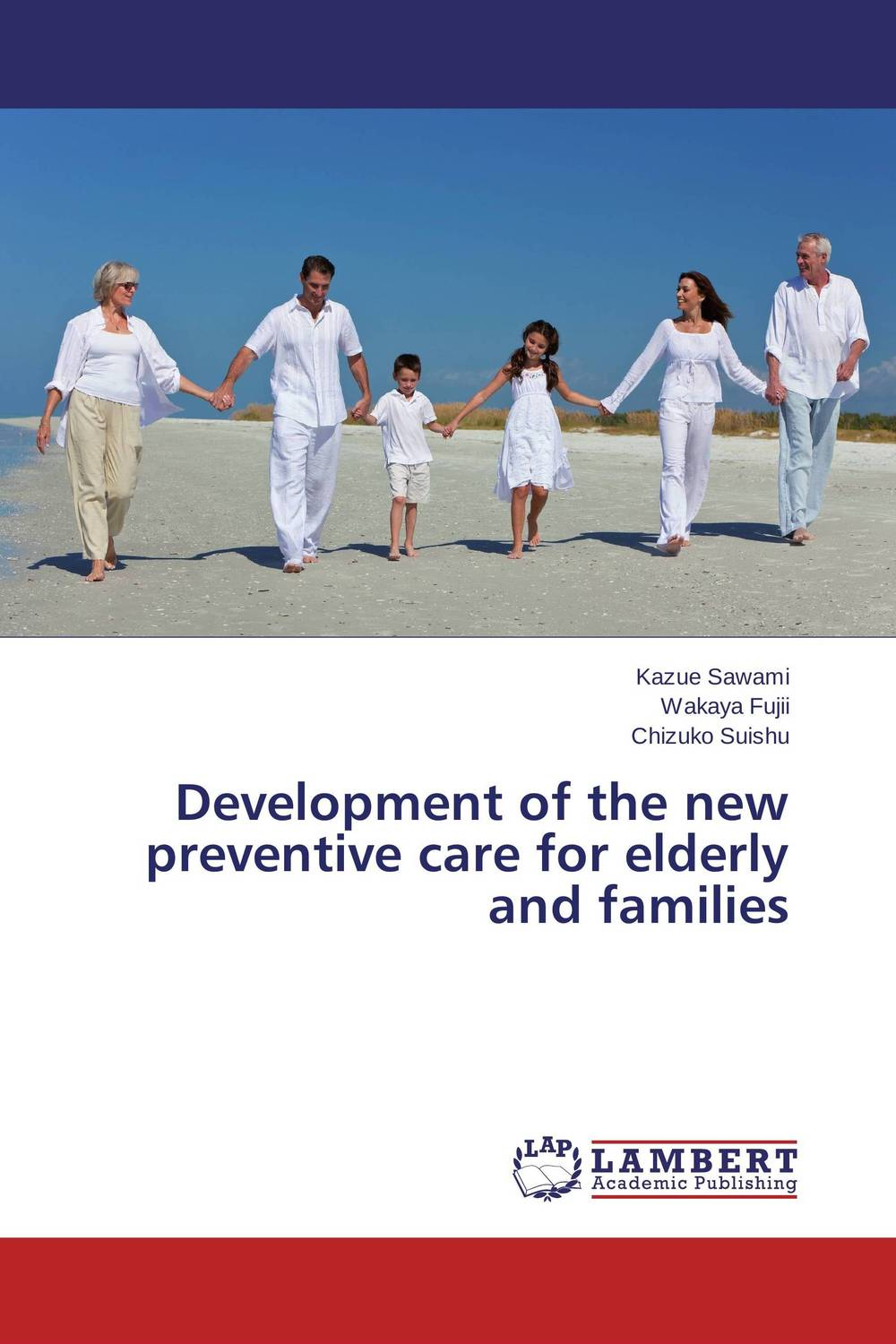 Development of the new preventive care for elderly and families family caregiving in the new normal