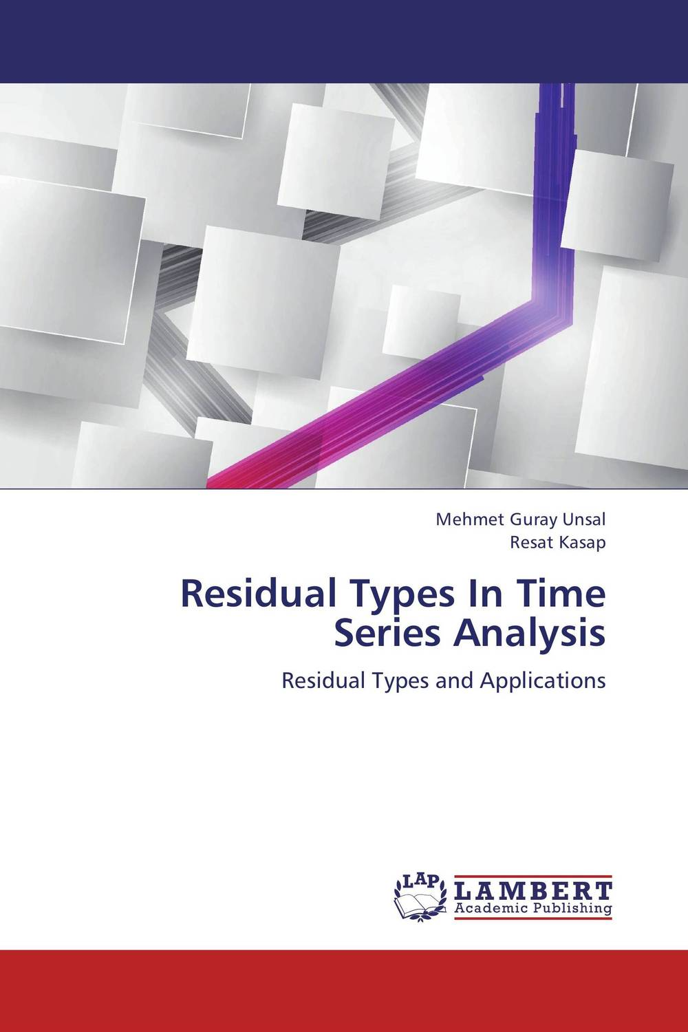 Residual Types In Time Series Analysis basic statistics – with applications