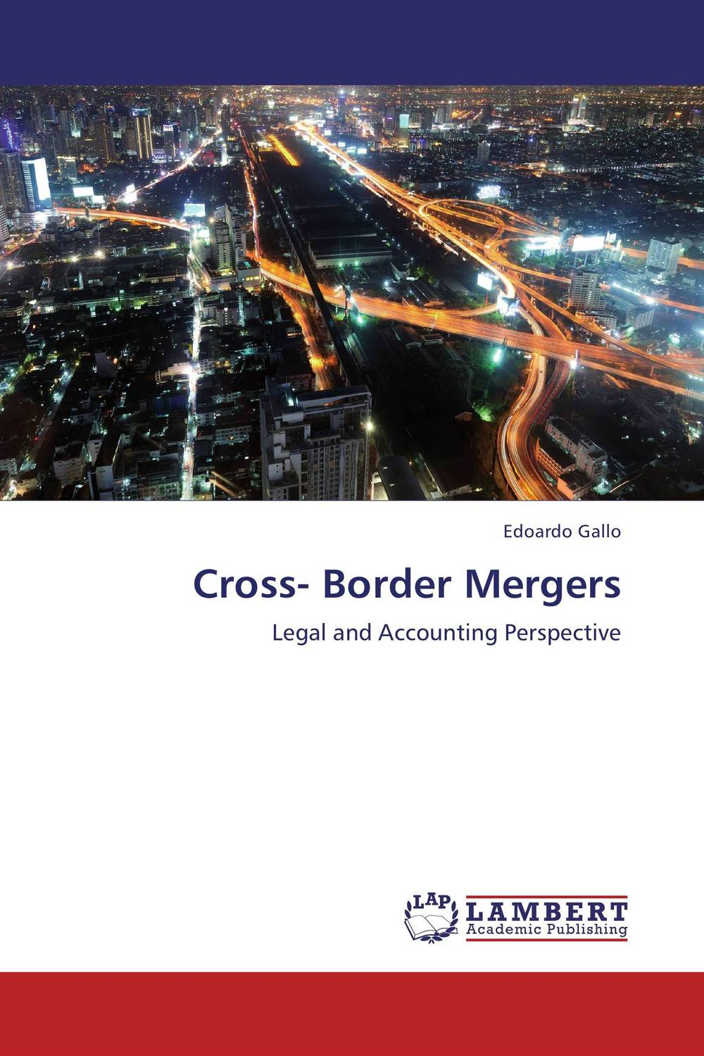 Cross- Border Mergers laurens j van mourik the process of cross border entrepreneurship