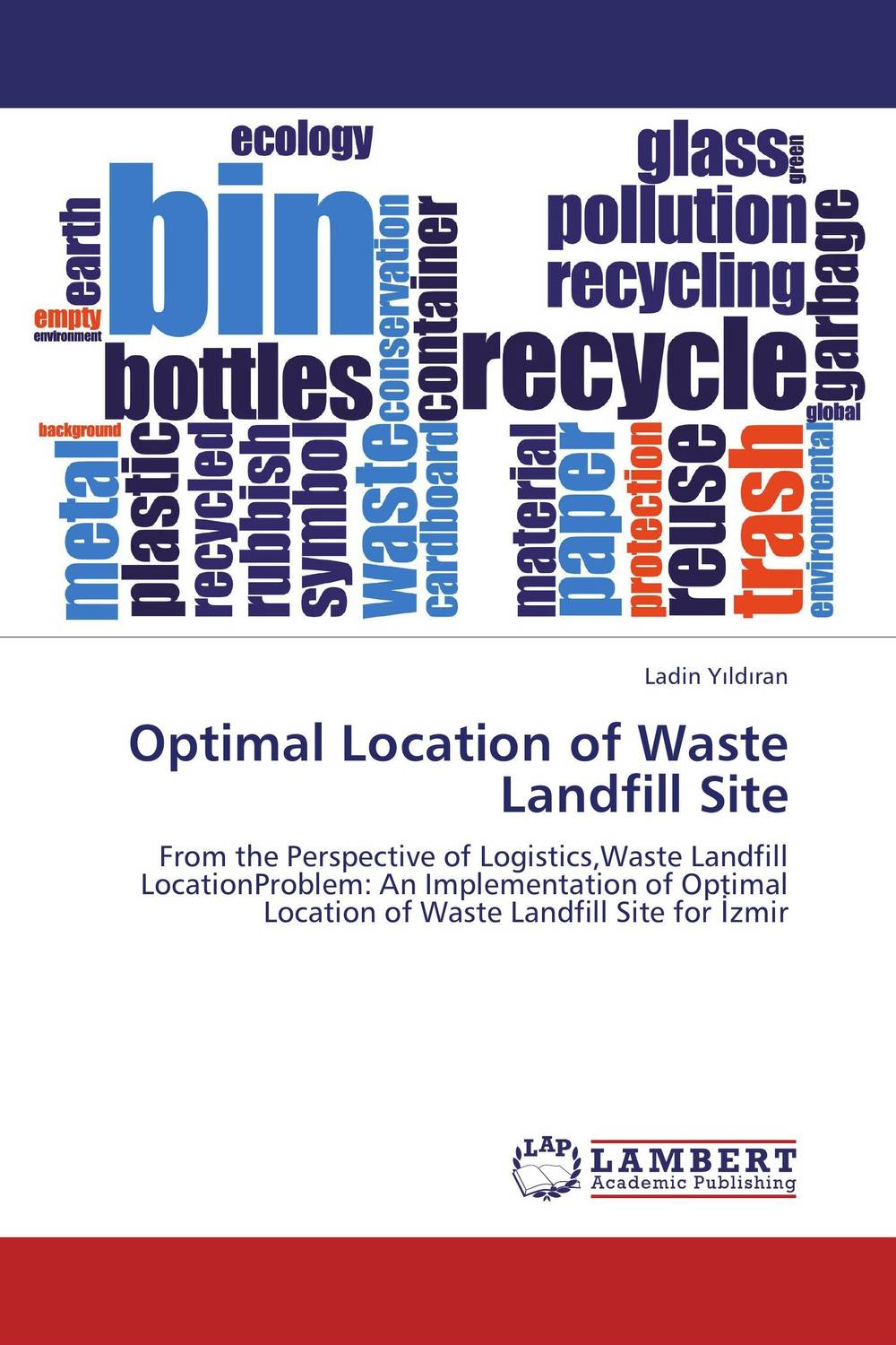 Optimal Location of Waste Landfill Site optimal and efficient motion planning of redundant robot manipulators
