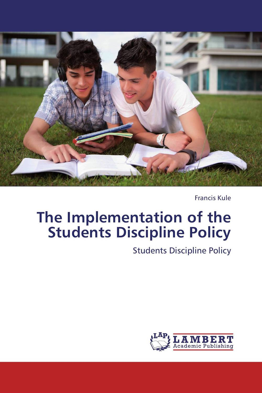 The Implementation of the Students Discipline Policy