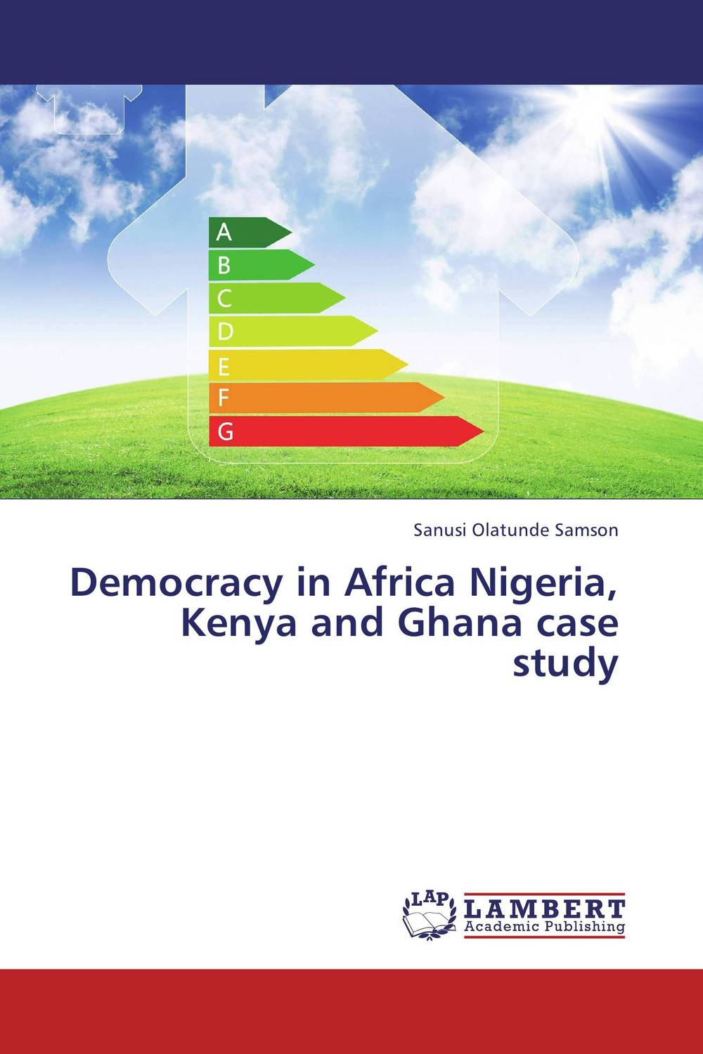 Democracy in Africa Nigeria, Kenya and Ghana case study the language question in africa zimbabwe case study