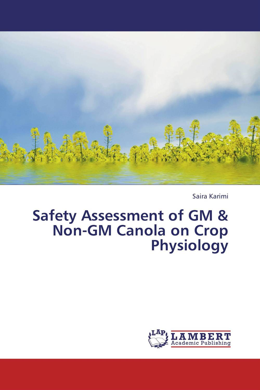 Safety Assessment of GM & Non-GM Canola on Crop Physiology k mukerji mukerji assessment of delinquency – an examinati on of personality
