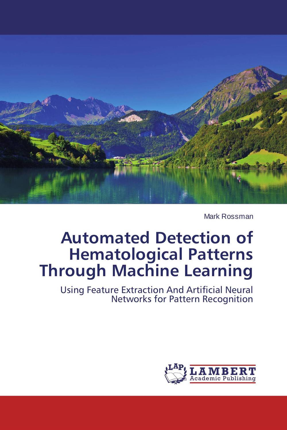 Automated Detection of Hematological Patterns Through Machine Learning breast light detection device is the earlier cancer detection device which combine the 580nm and 645nm into one instrument