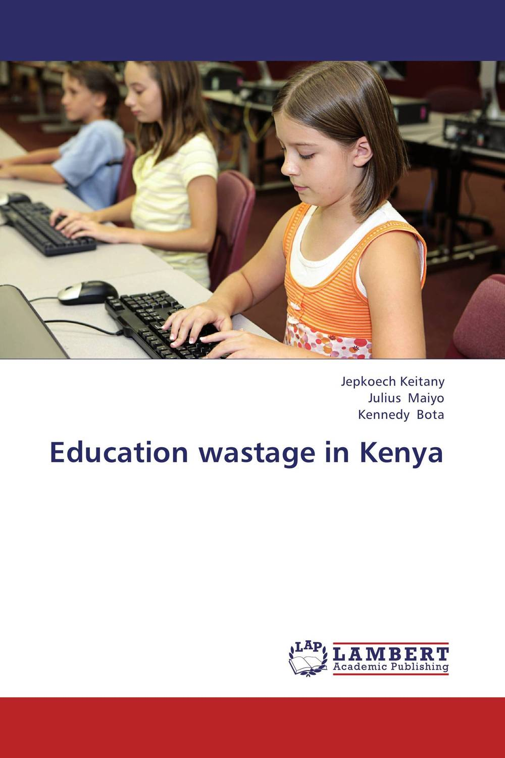 Education wastage in Kenya wastage in secondary schools in kenya case of murang'a east district