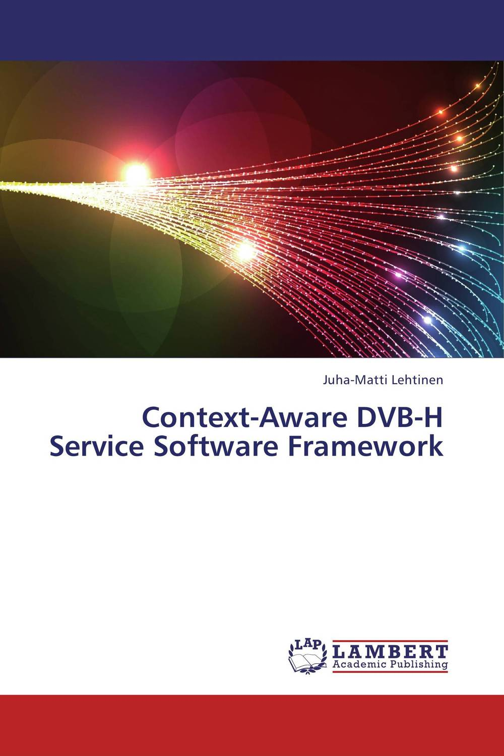 Context-Aware DVB-H Service Software Framework context aware reminder system