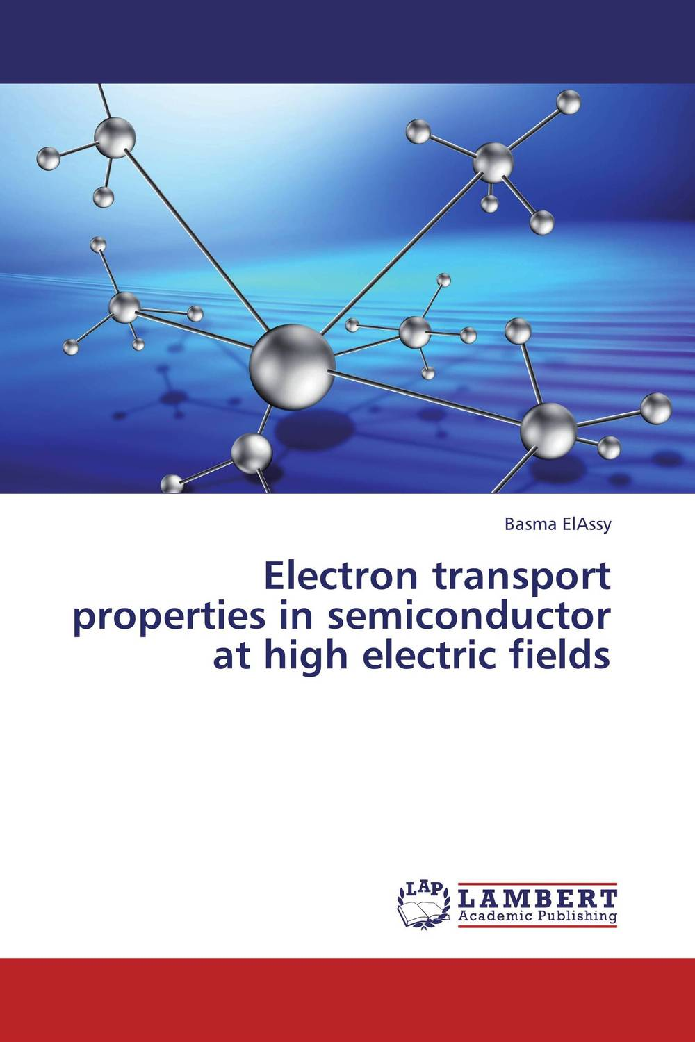 Electron transport properties in semiconductor at high electric fields kenneth rosen d investing in income properties the big six formula for achieving wealth in real estate