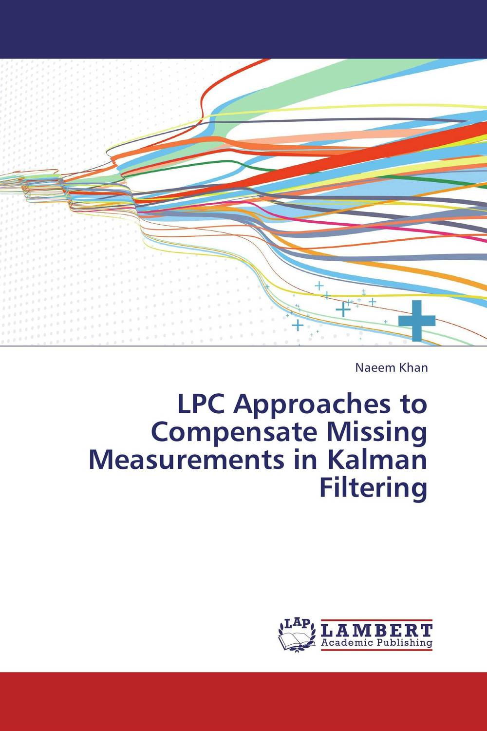 LPC Approaches to Compensate Missing Measurements in Kalman Filtering healey e elizabeth is missing