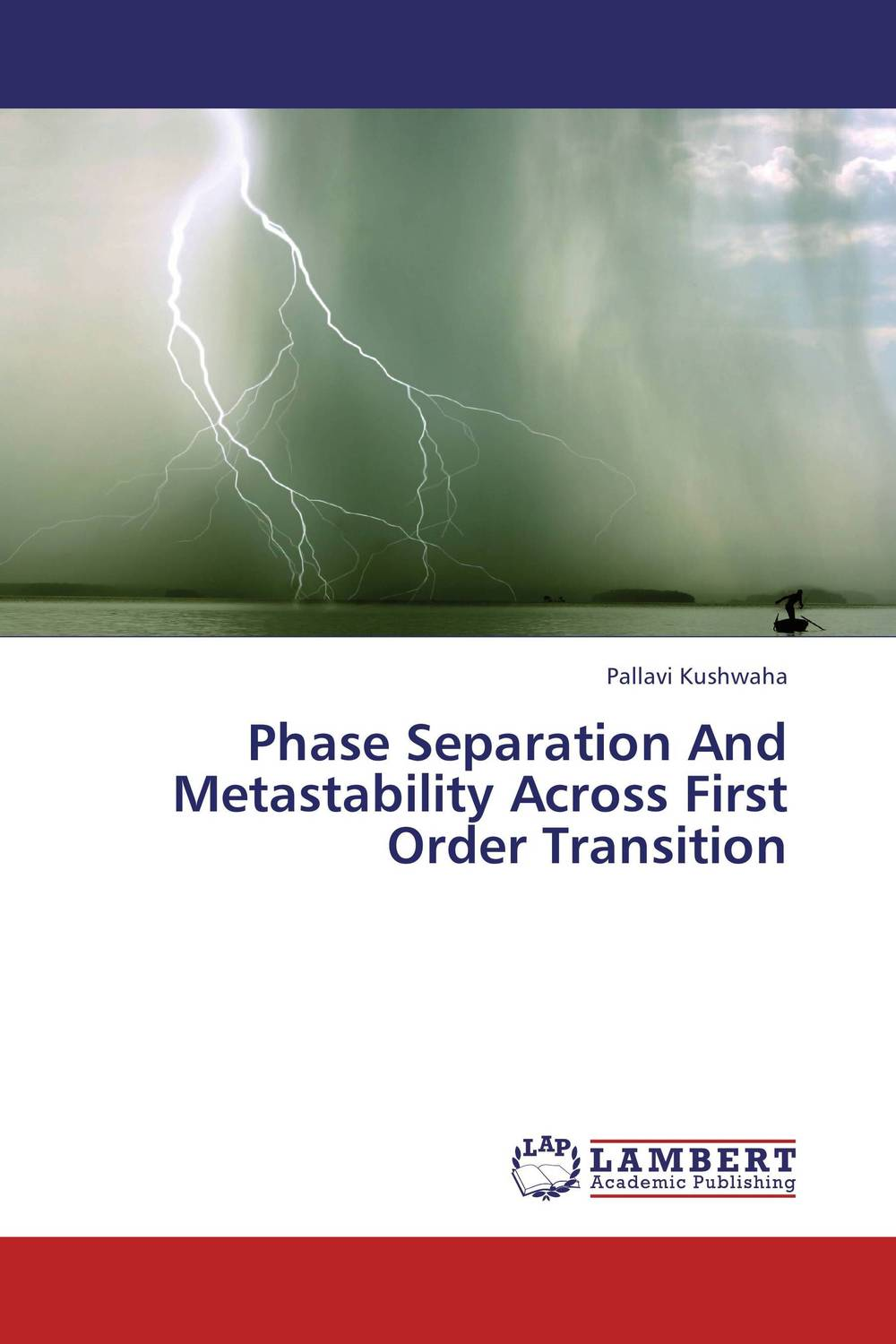 Phase Separation And Metastability Across First Order Transition