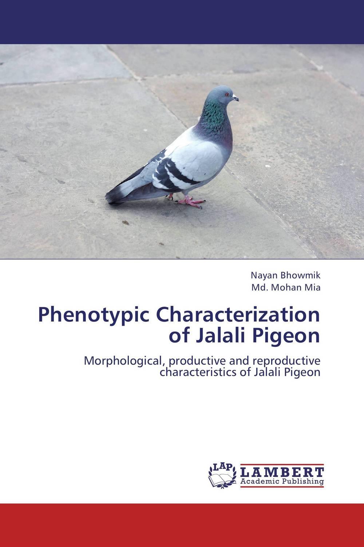 Phenotypic Characterization of Jalali Pigeon mohsanath fatema islam and md mohan mia phenotypic characterization of indigenous goose