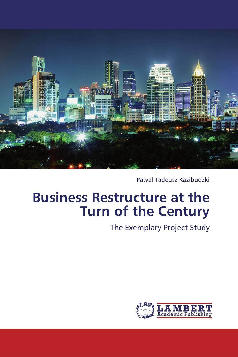 Business Restructure at the Turn of the Century the heir