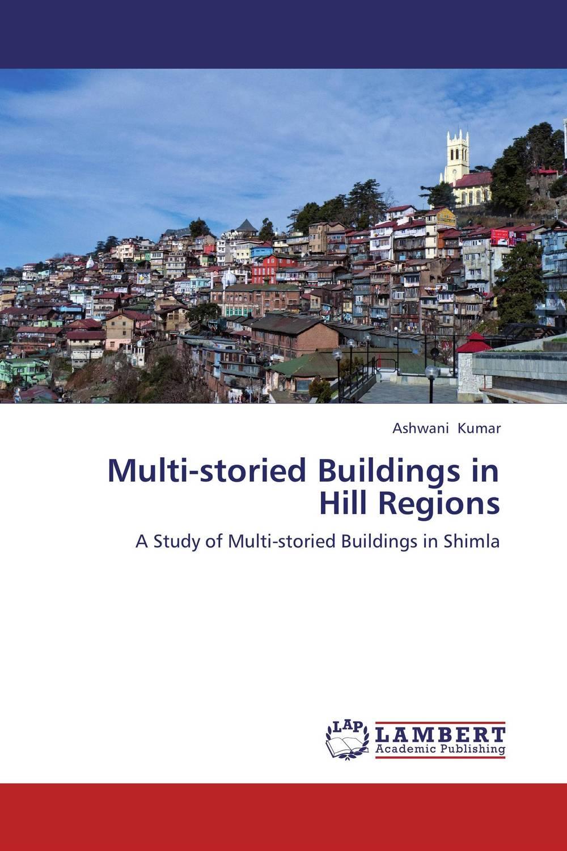 Multi-storied Buildings in Hill Regions big towns