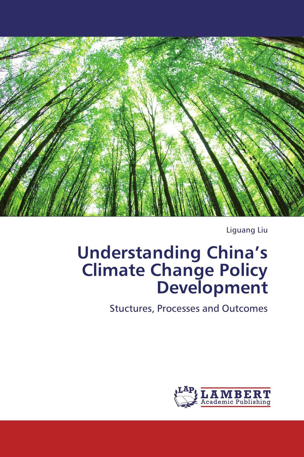 Understanding China's Climate Change Policy Development