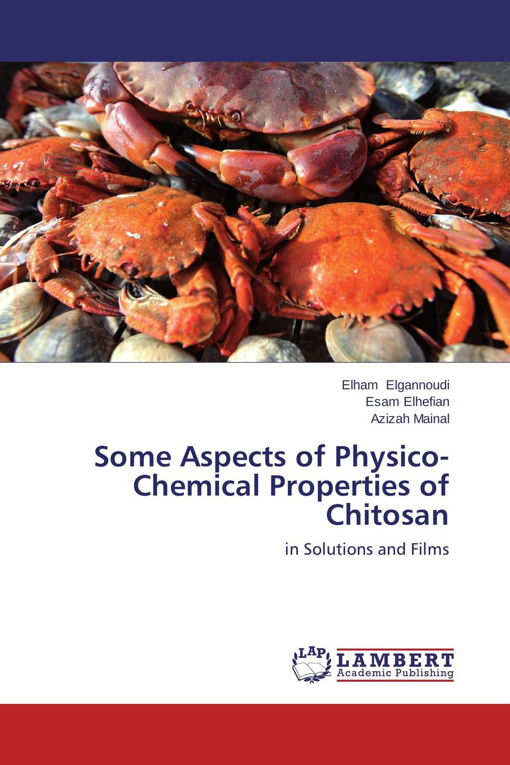 Some Aspects of Physico-Chemical Properties of Chitosan