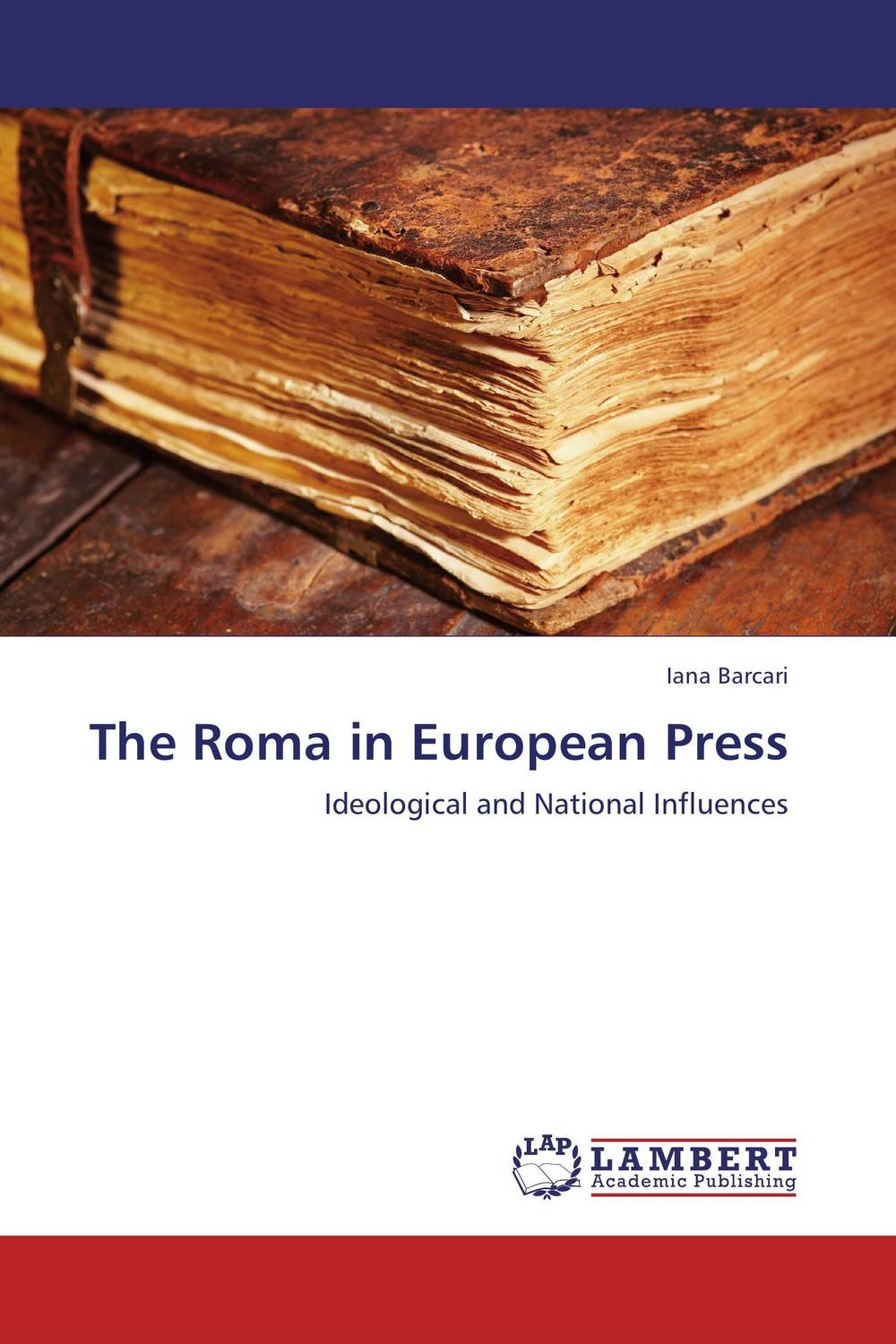 The Roma in European Press la roma