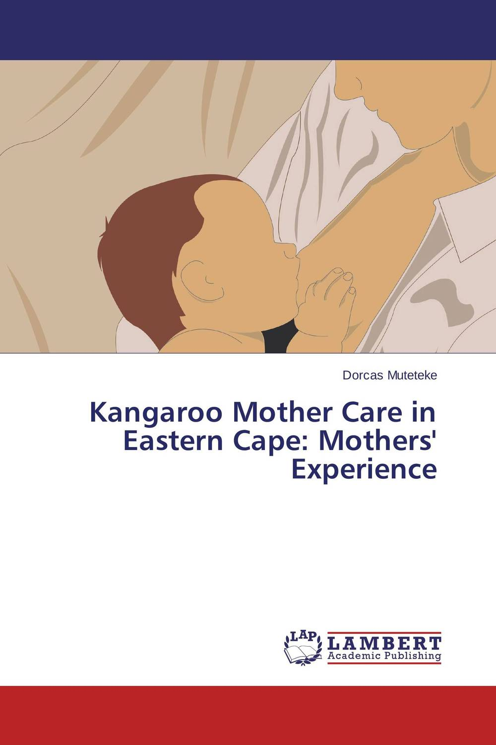 Kangaroo Mother Care in Eastern Cape: Mothers' Experience