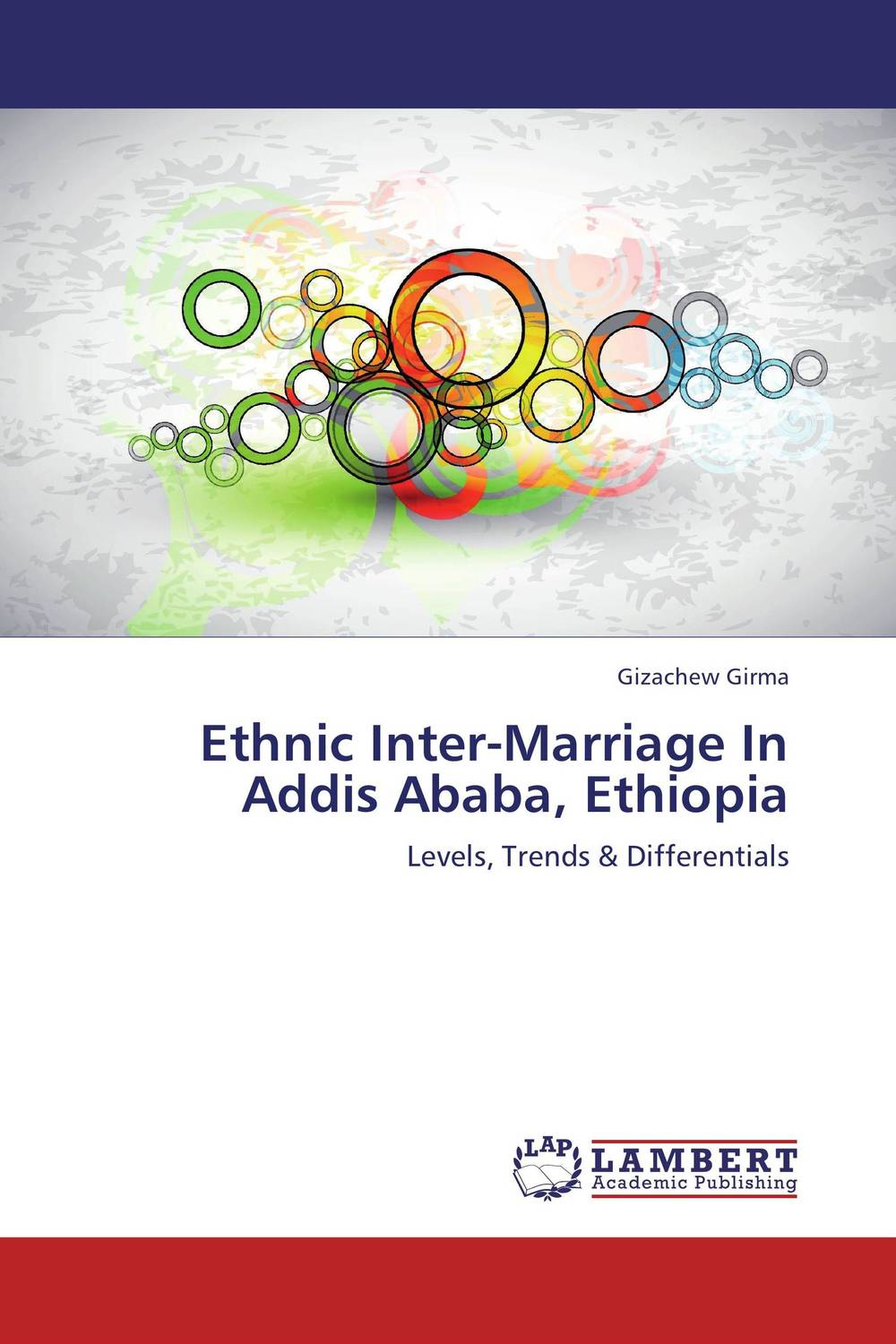Ethnic Inter-Marriage In Addis Ababa, Ethiopia