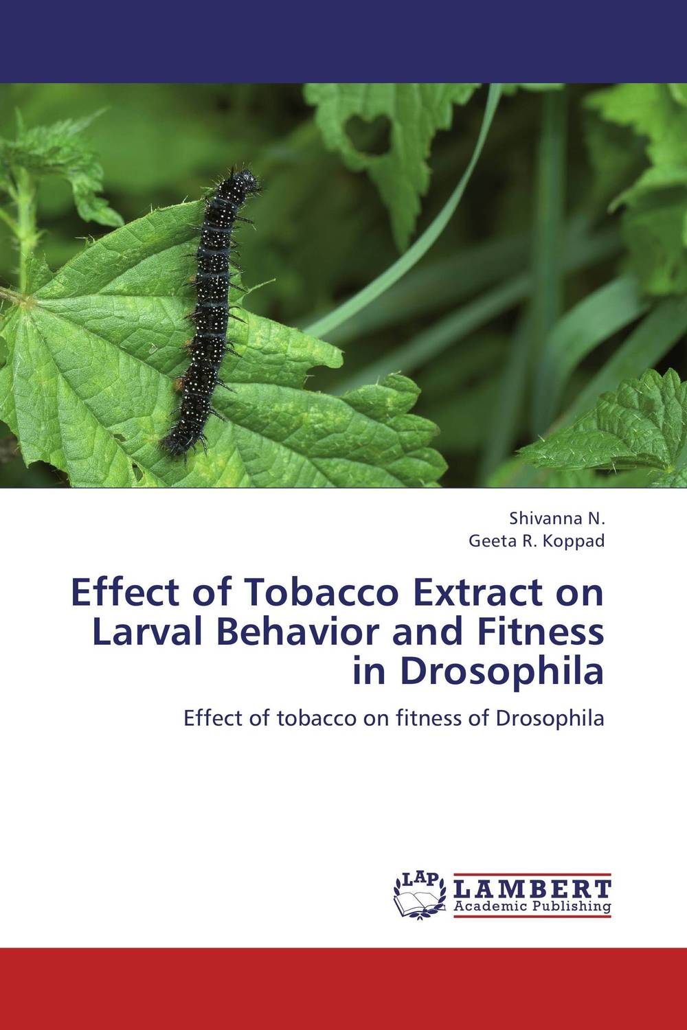 Effect of Tobacco Extract on Larval Behavior and Fitness in Drosophila 1% coal tar herbs extract in the treatment of seborrheic dermatitis dandruff psoriasis itching shampoo wq016