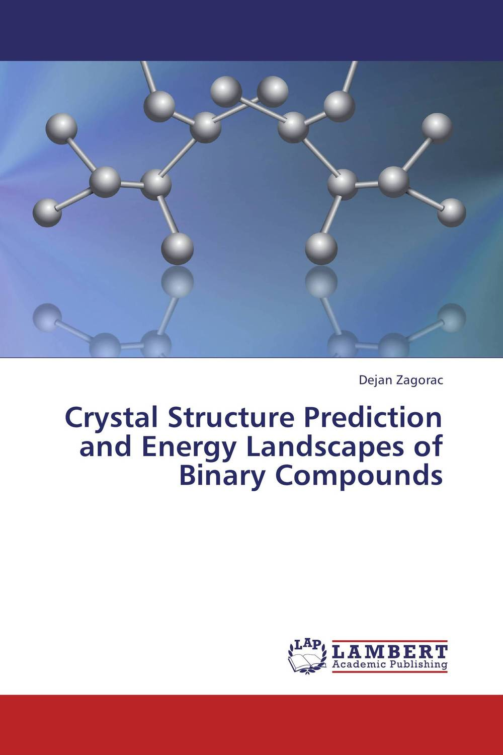 Crystal Structure Prediction and Energy Landscapes of Binary Compounds kiran sree pokkuluri ramesh babu inampudi and sssn usha devi nedunuri cellular automata in secondary structure prediction