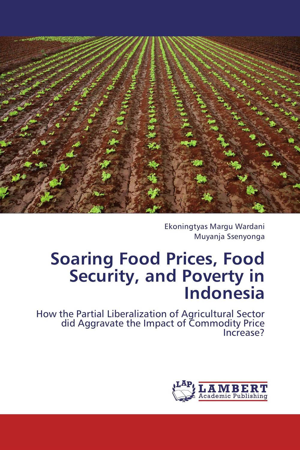 Soaring Food Prices, Food Security, and Poverty in Indonesia oil prices energy security and import policy
