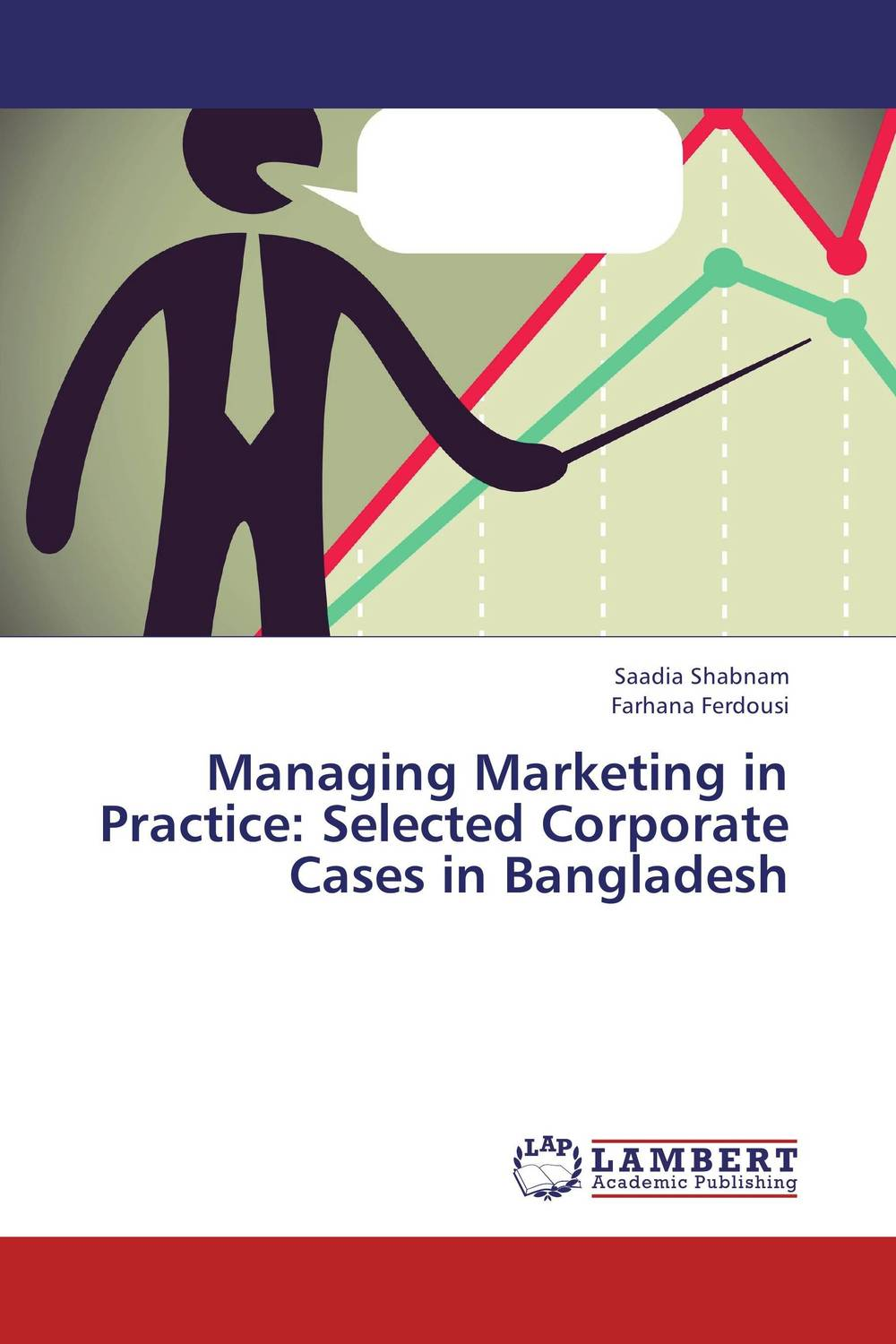 Managing Marketing in Practice: Selected Corporate Cases in Bangladesh on the distribution of information structures and focal points