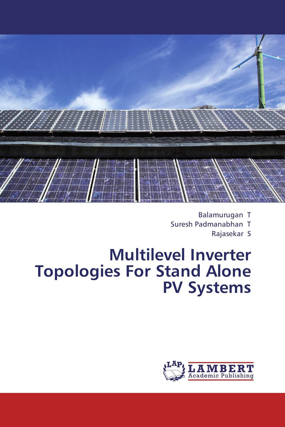 Multilevel Inverter Topologies For Stand Alone PV Systems dilbag singh gill and amit chhabra integrated multilevel checkpointing techniques and greencloud
