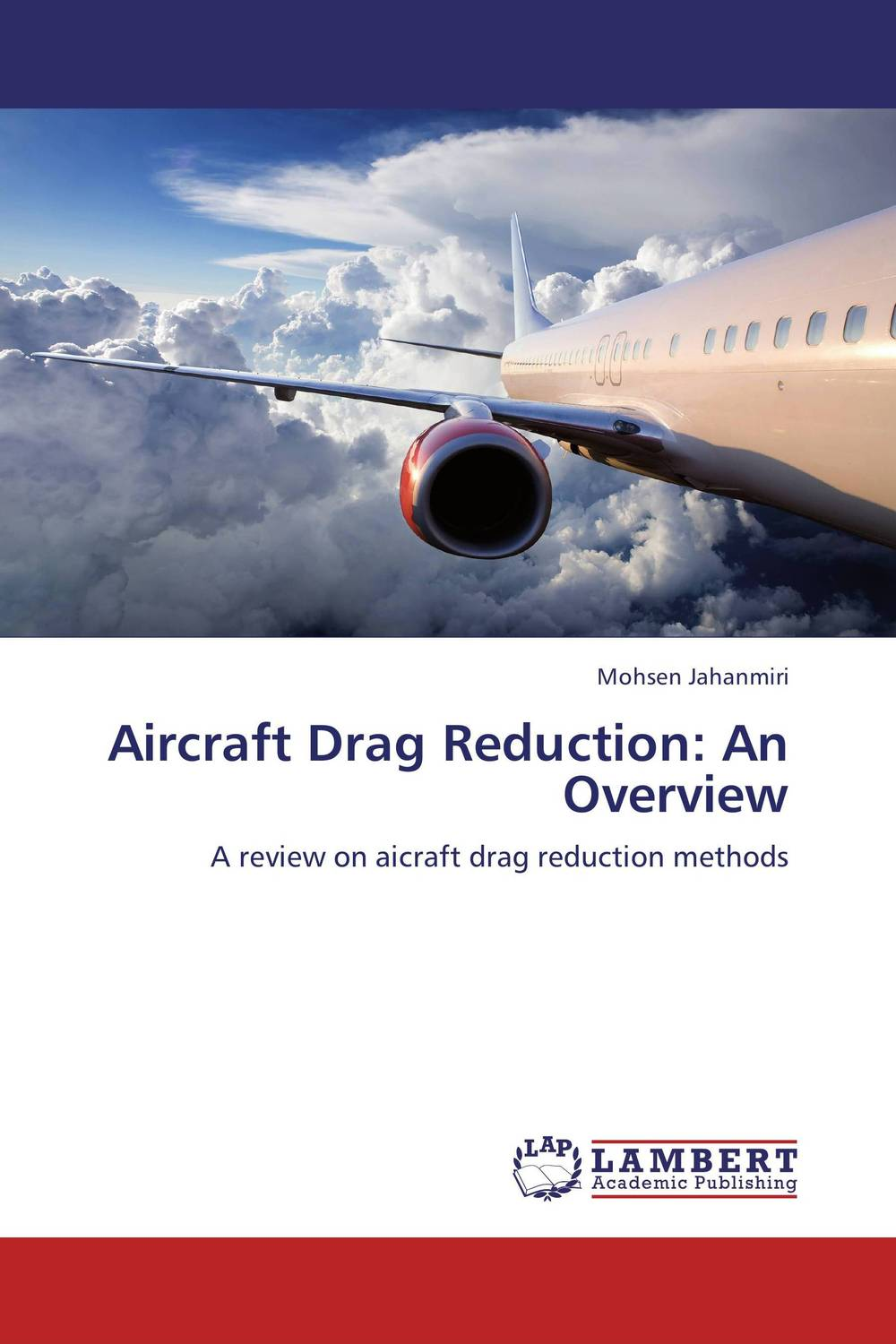 Aircraft Drag Reduction: An Overview why drag