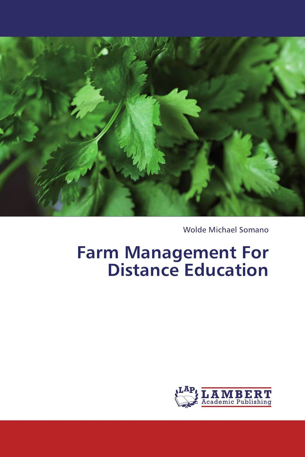 Farm Management For Distance Education stephen denning the leader s guide to radical management reinventing the workplace for the 21st century