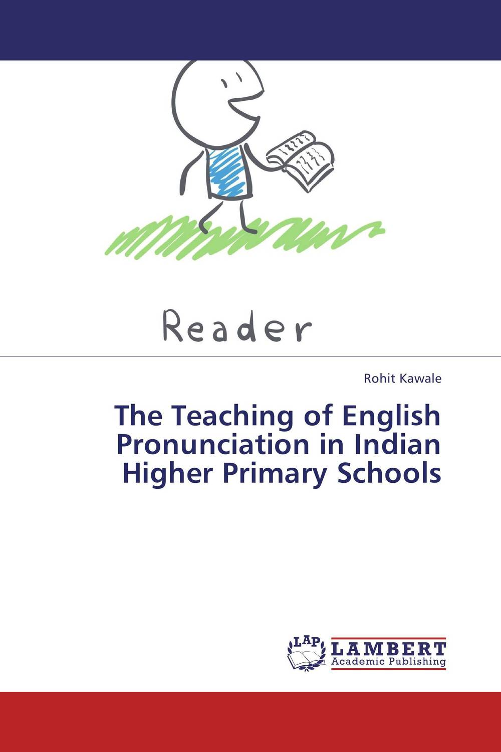 The Teaching of English Pronunciation in Indian Higher Primary Schools the teaching of english pronunciation in indian higher primary schools