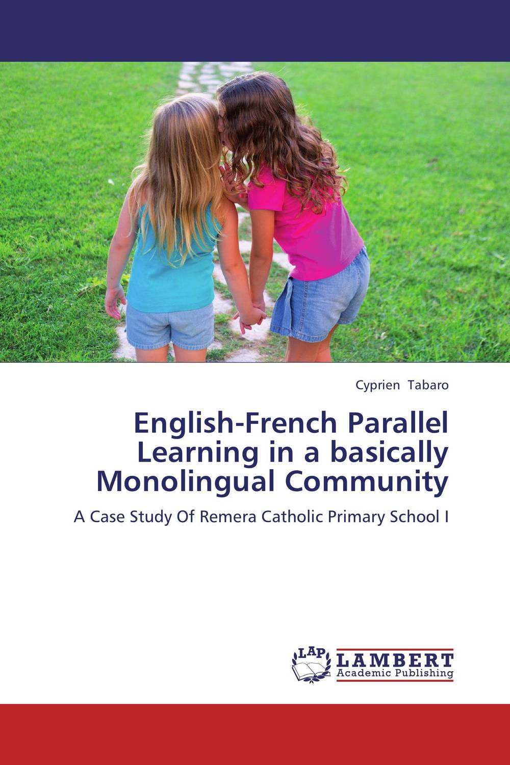 English-French Parallel Learning in a basically Monolingual Community silence in foreign language learning