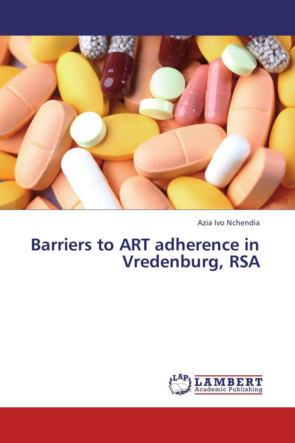 Barriers to ART adherence in Vredenburg, RSA seduced by death – doctors patients