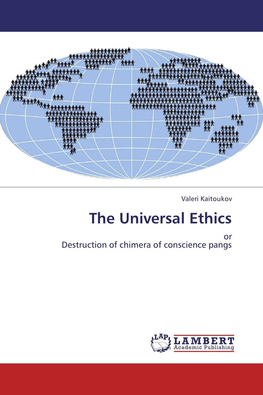 The Universal Ethics the application of global ethics to solve local improprieties
