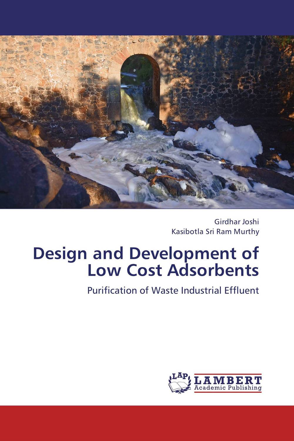 Design and Development of Low Cost Adsorbents kazi rifat ahmed simu akter and kushal roy alternative development loom by reason of natural changes