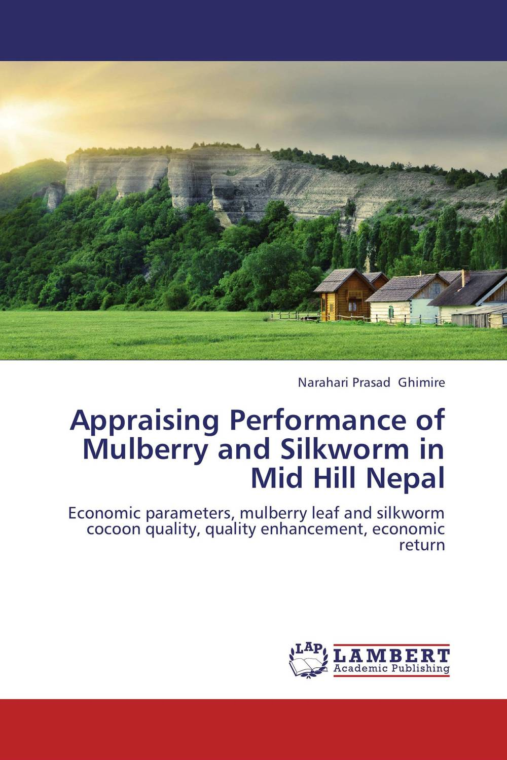 Appraising Performance of Mulberry and Silkworm in Mid Hill Nepal early diagnosis and genetic map for silkworm viruses bombyx mori l