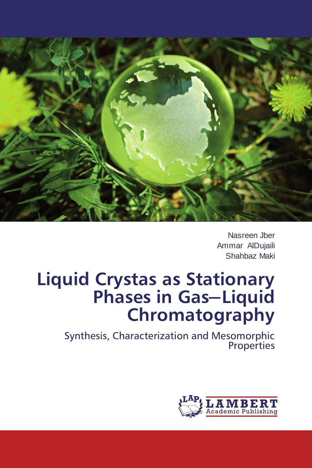 Liquid Crystas as Stationary Phases in Gas-Liquid Chromatography the heir