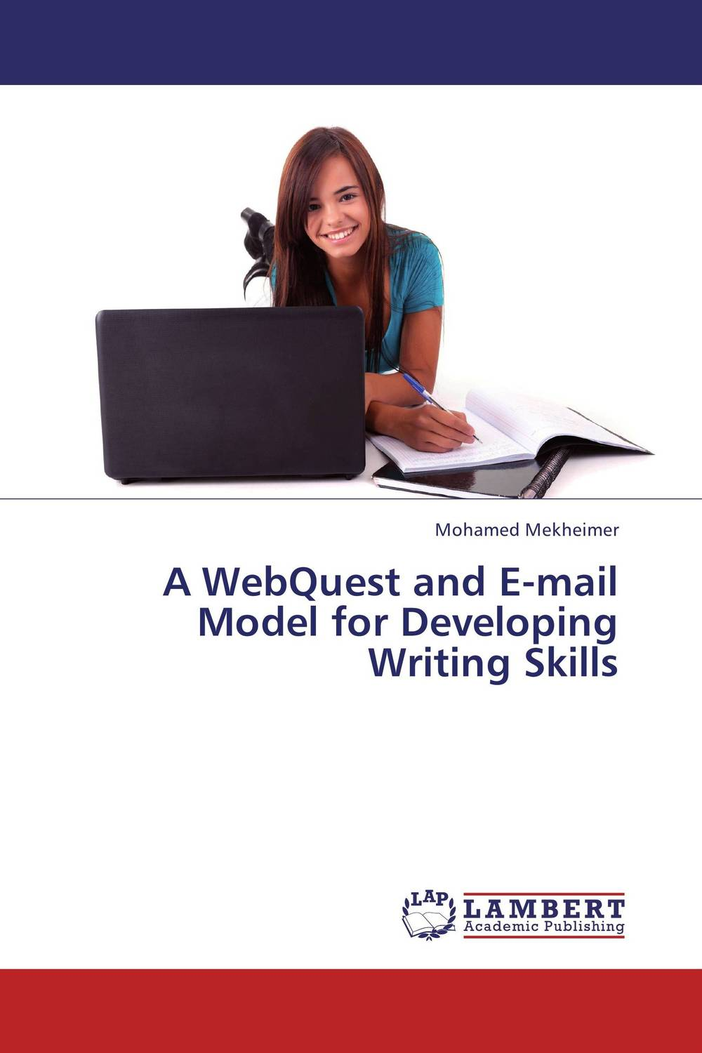 A WebQuest and E-mail Model for Developing Writing Skills