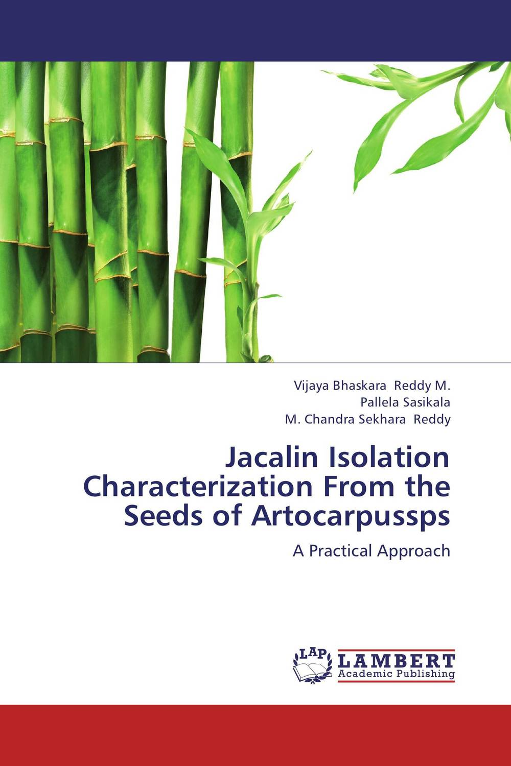 Jacalin Isolation Characterization From the Seeds of Artocarpussps seeing things as they are