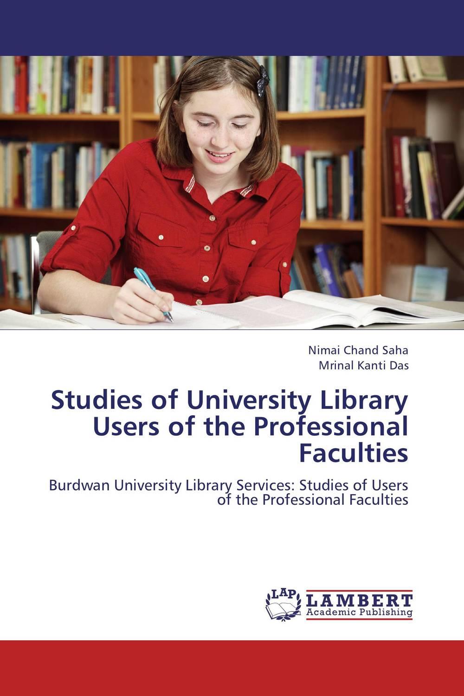 Studies of University Library Users  of the Professional Faculties bhai kahn singh nabha library punjabi university patiala