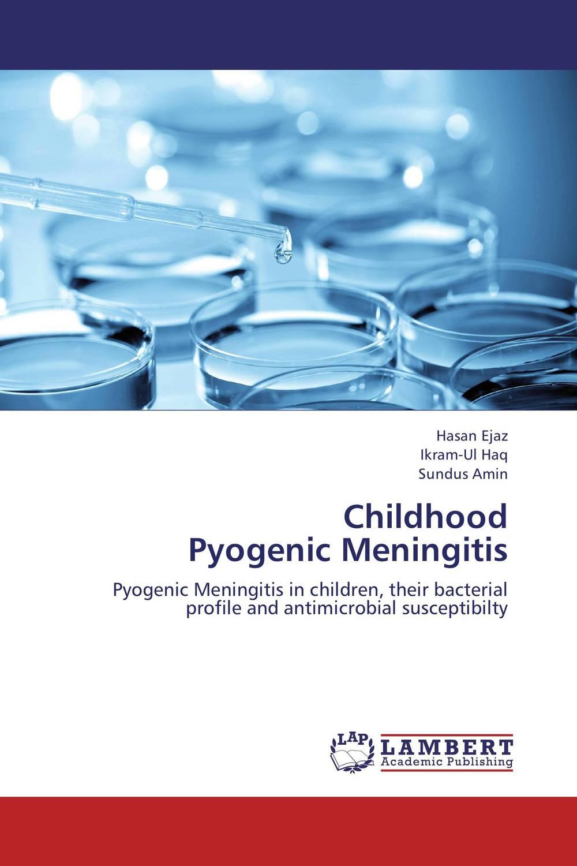 Childhood  Pyogenic Meningitis