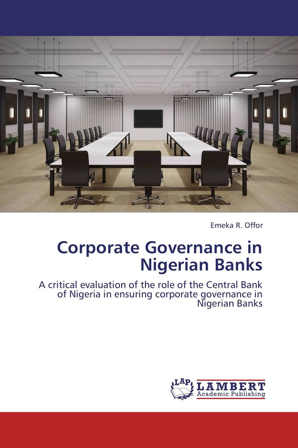 Corporate Governance in Nigerian Banks srichander ramaswamy managing credit risk in corporate bond portfolios a practitioner s guide