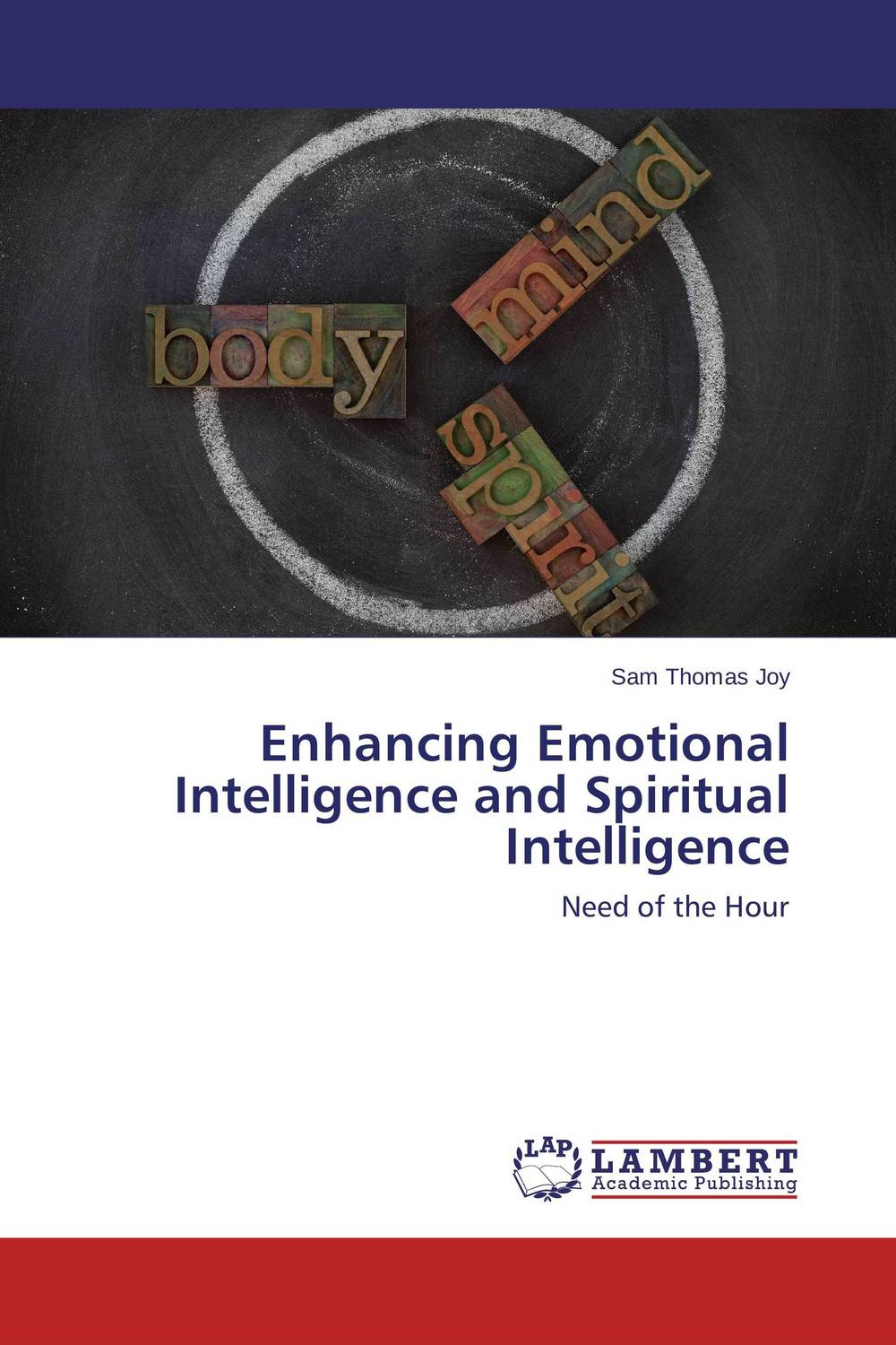 Enhancing Emotional Intelligence and Spiritual Intelligence helina befekadu the nature and effect of emotional violence