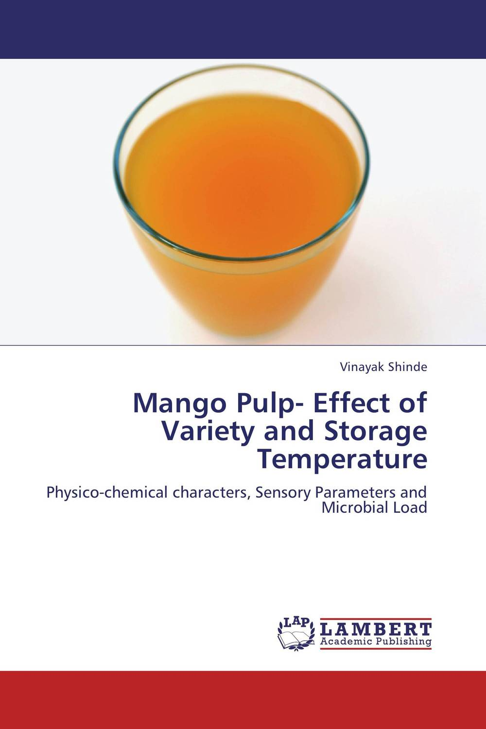 Mango Pulp- Effect of Variety and Storage Temperature mango pulp effect of variety and storage temperature