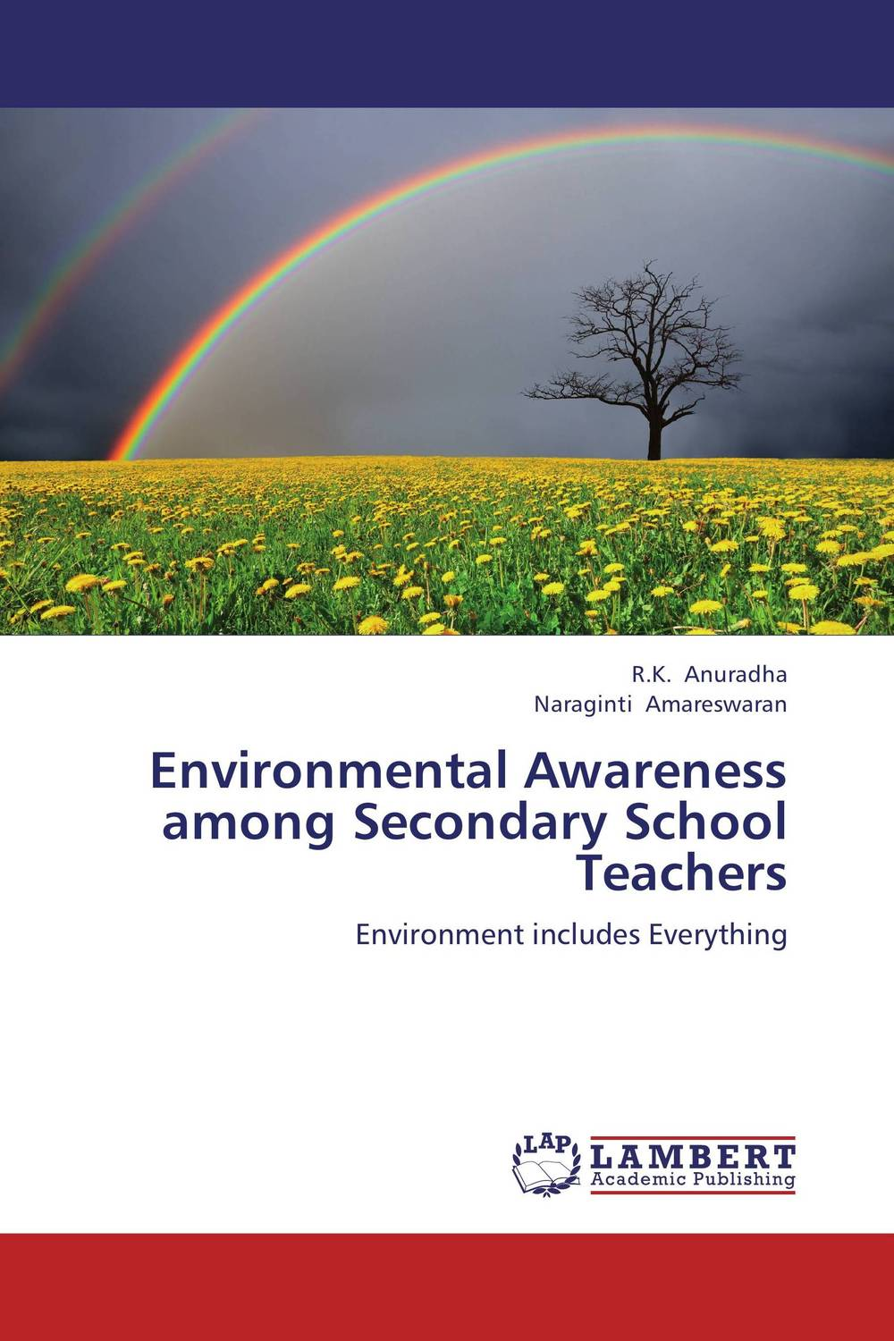 Environmental Awareness among Secondary School Teachers health awareness among continuing education workers