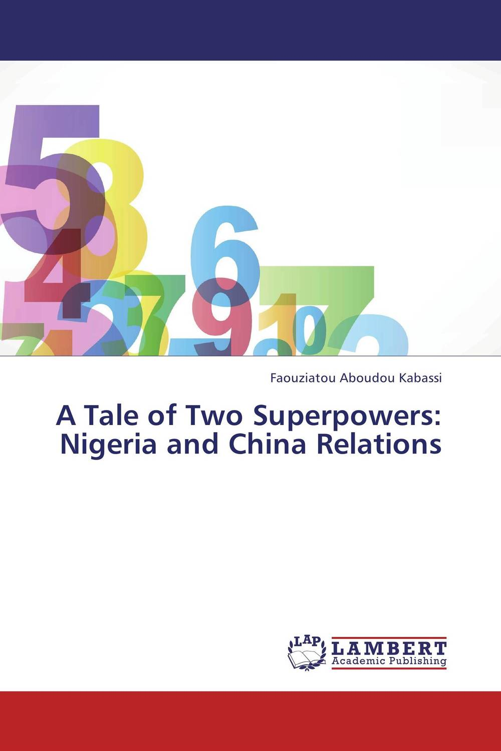 A Tale of Two Superpowers: Nigeria and China Relations olga kholodova chloe the tale of a dead flower