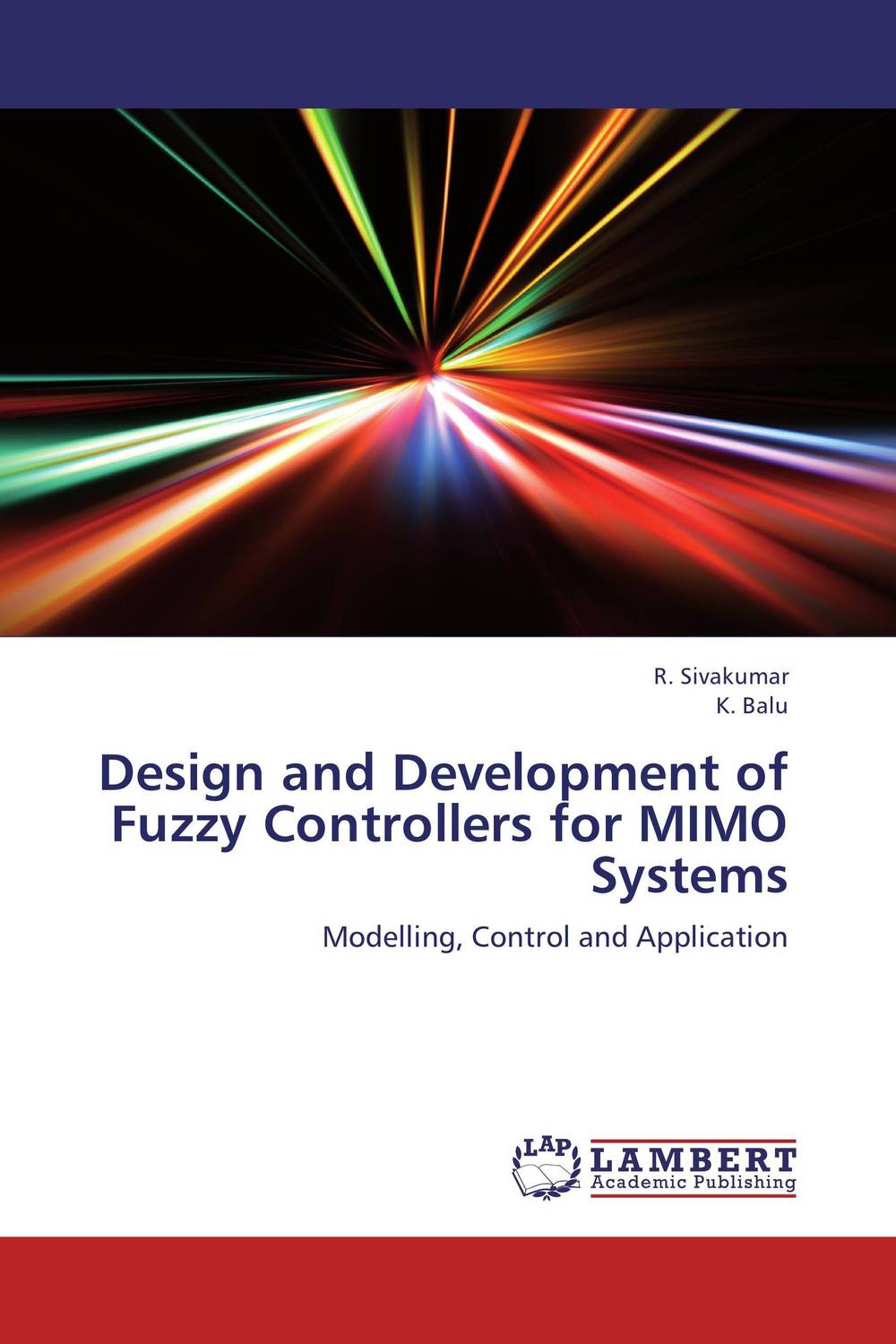 Design and Development of Fuzzy Controllers for MIMO Systems design and development of fuzzy controllers for mimo systems