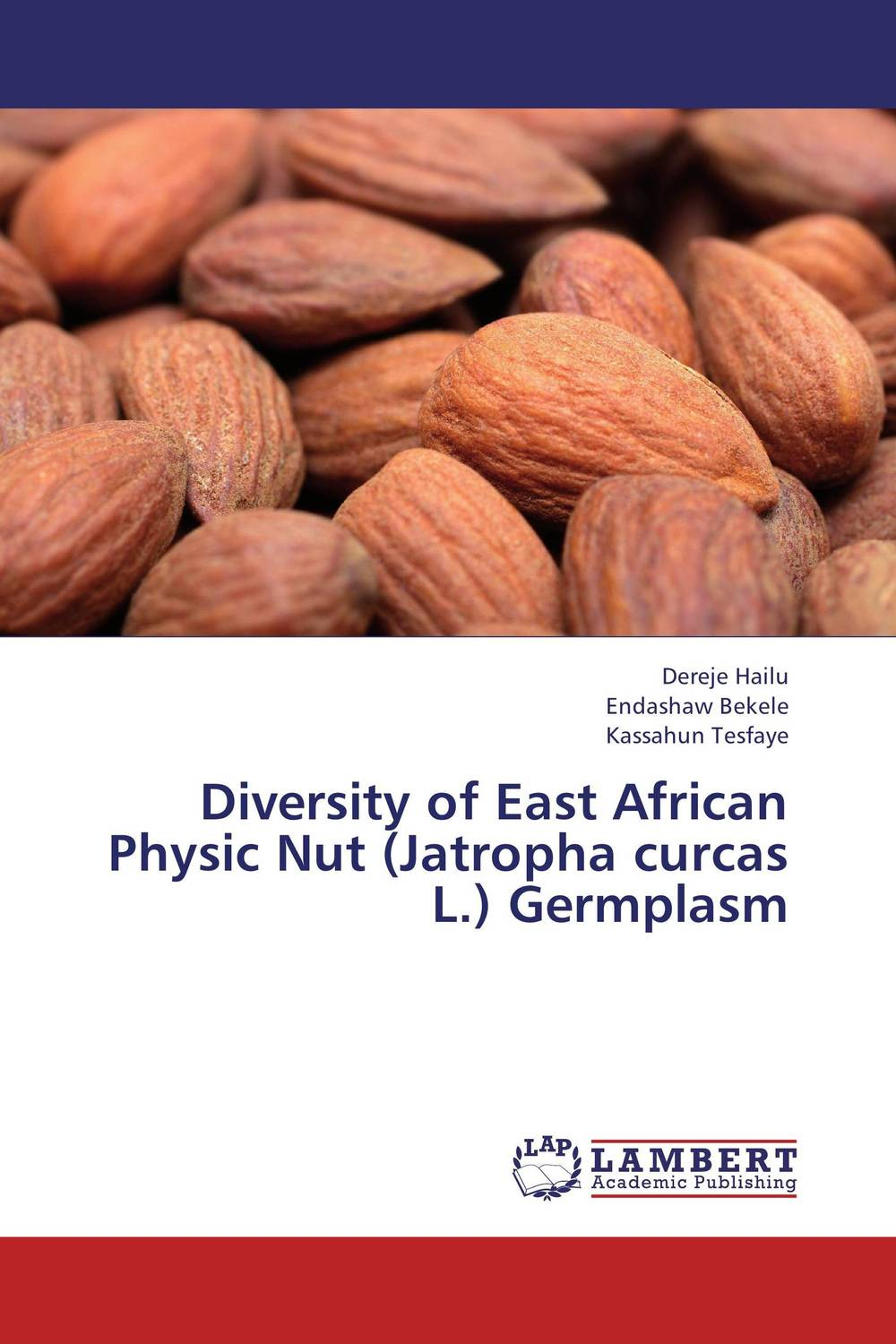 Diversity of East African Physic Nut (Jatropha curcas L.) Germplasm muhammad firdaus sulaiman estimation of carbon footprint in jatropha curcas seed production