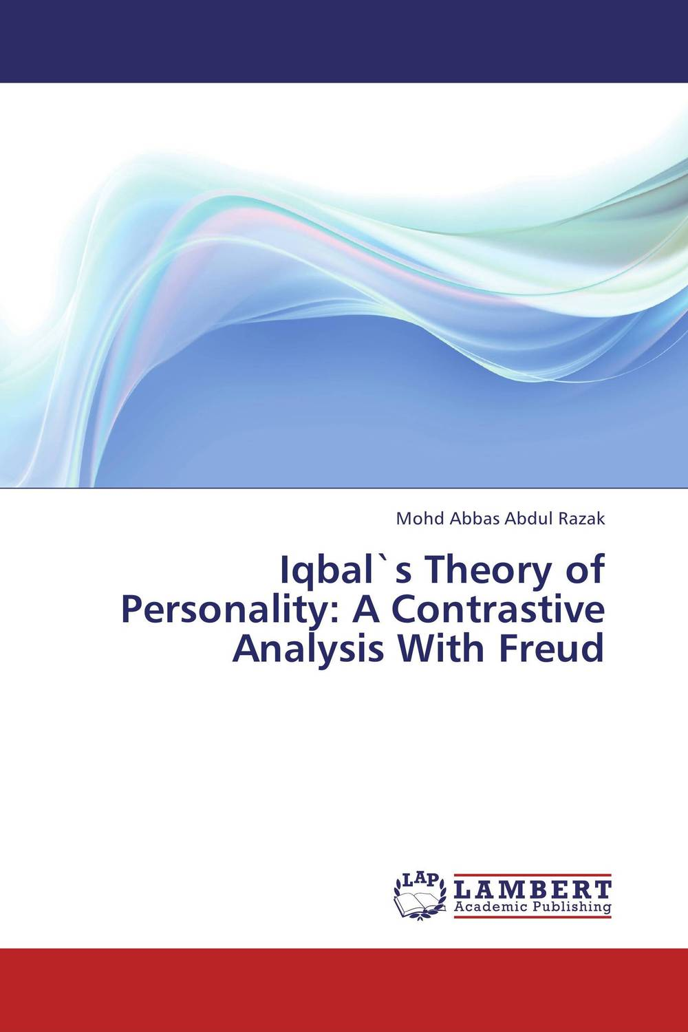Iqbal`s Theory of Personality: A Contrastive Analysis With Freud zamir iqbal introduction to islamic economics theory and application